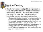 right to destroy