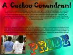 a cuckoo conundrum