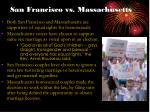 san francisco vs massachusetts