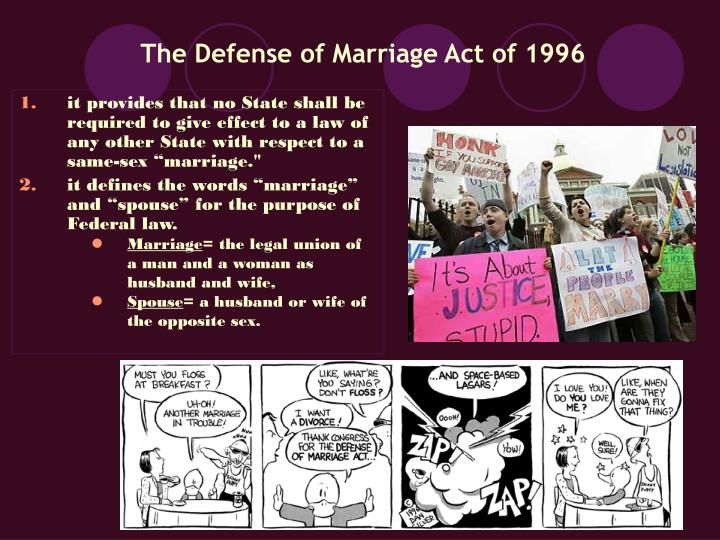 The defense of marriage act of 1996