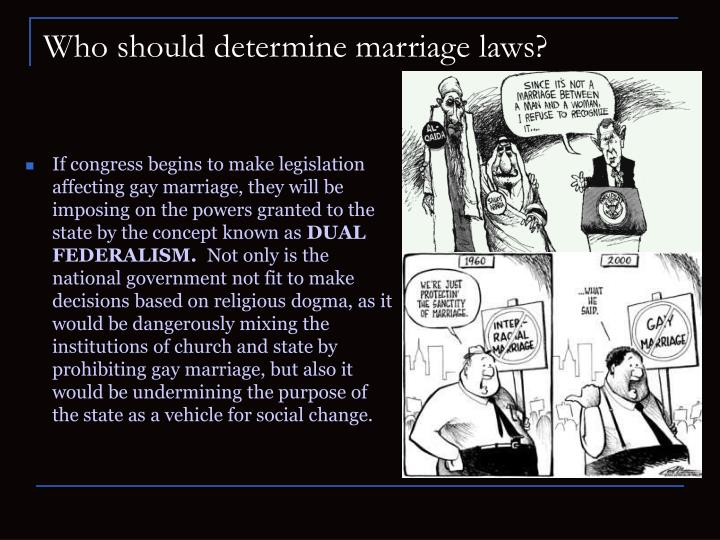 Who should determine marriage laws?