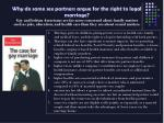 why do same sex partners argue for the right to legal marriage