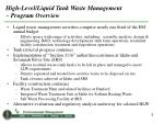 high level liquid tank waste management program overview