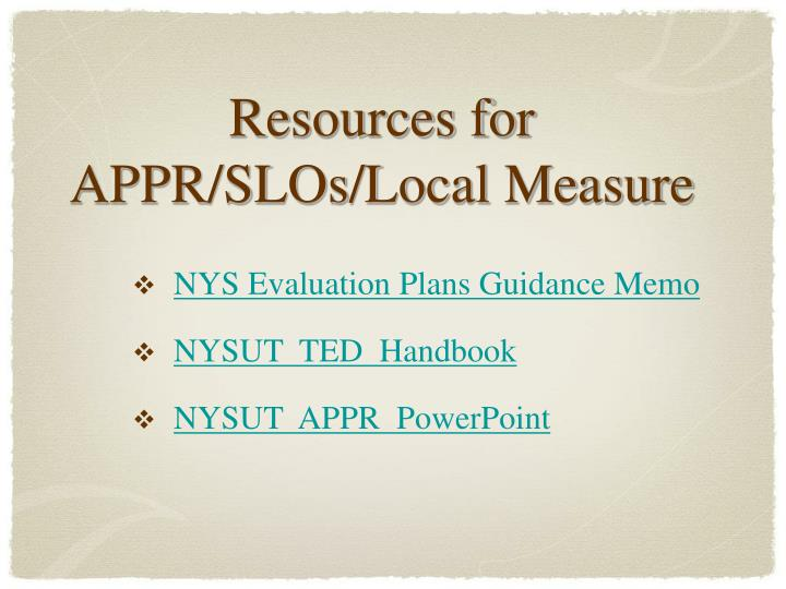 Resources for APPR/SLOs/Local Measure