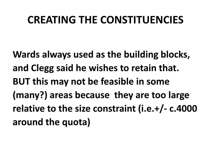 CREATING THE CONSTITUENCIES