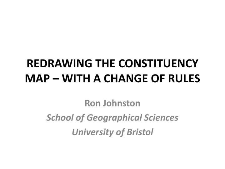 redrawing the constituency map with a change of rules