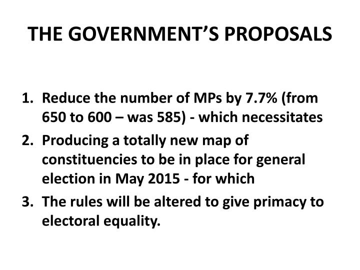 THE GOVERNMENT'S PROPOSALS