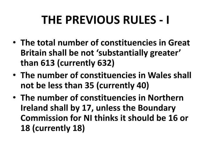 THE PREVIOUS RULES - I