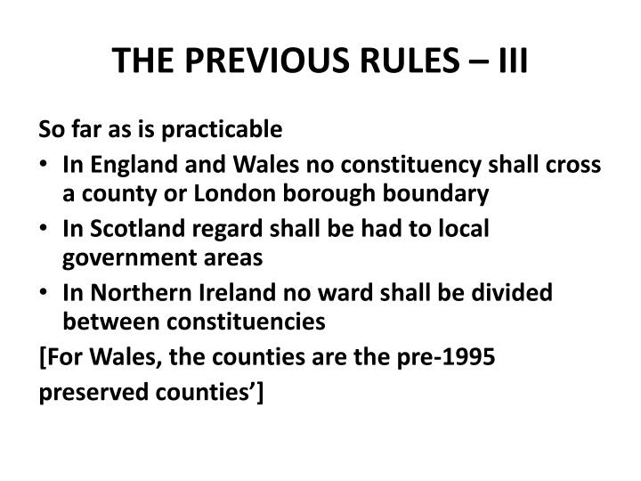 THE PREVIOUS RULES – III