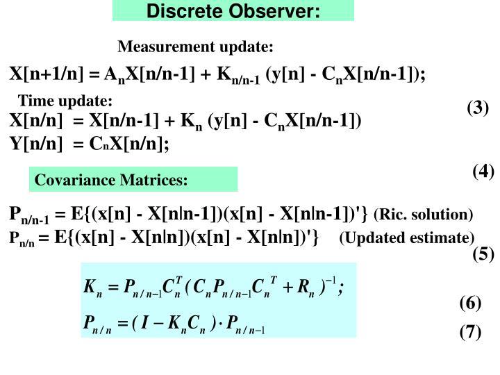 Discrete Observer: