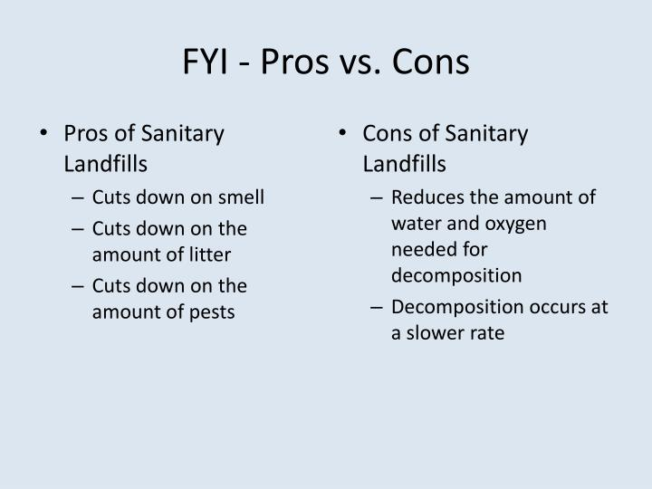 FYI - Pros vs. Cons