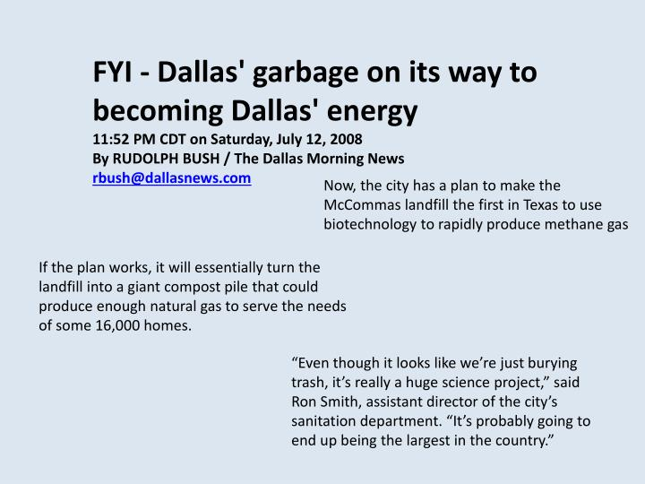FYI - Dallas' garbage on its way to becoming Dallas' energy