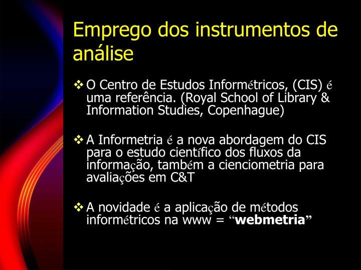 Emprego dos instrumentos de análise