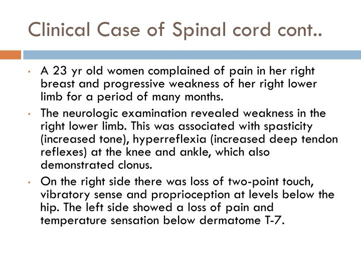 Clinical Case of Spinal cord cont..