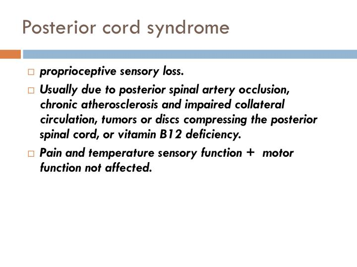 proprioceptive sensory loss.