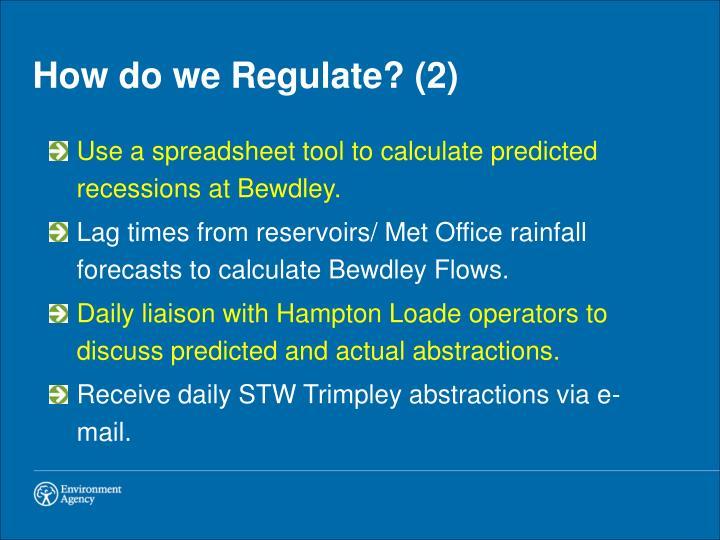 How do we Regulate? (2)