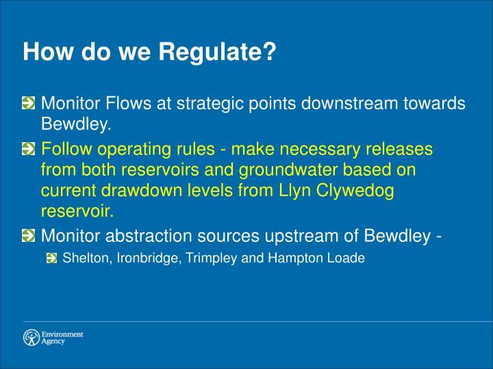 How do we Regulate?