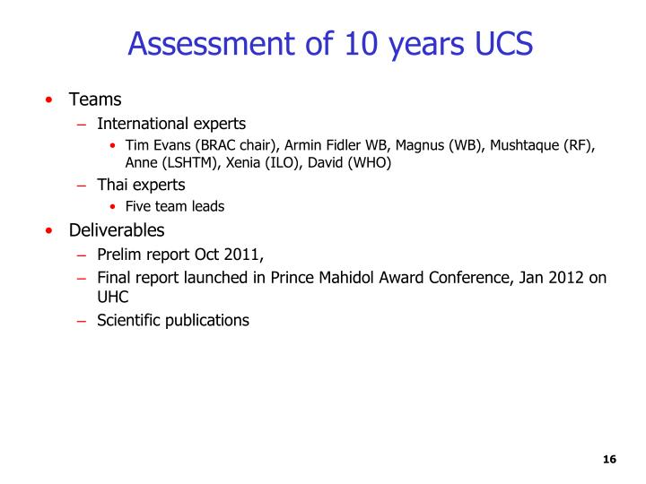 Assessment of 10 years UCS