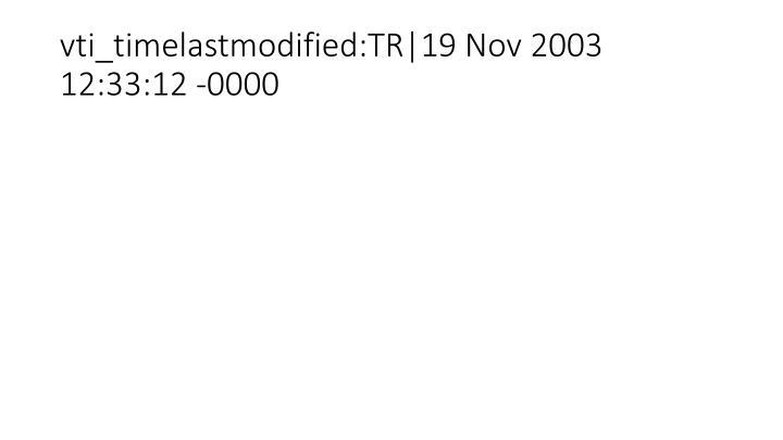 vti_timelastmodified:TR|19 Nov 2003 12:33:12 -0000