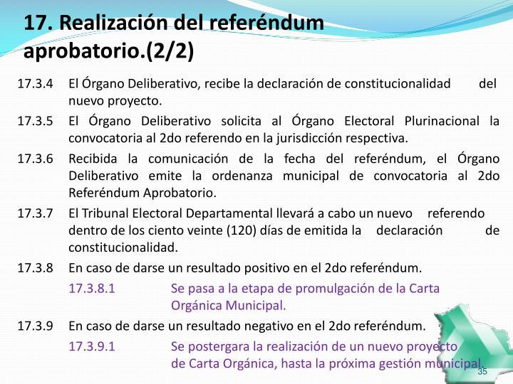 17. Realización del referéndum aprobatorio.(2/2)