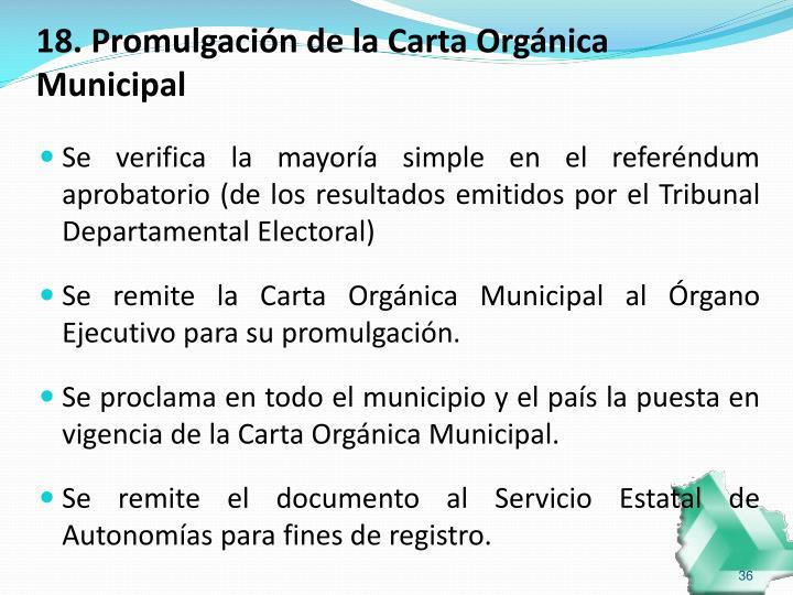18. Promulgación de la Carta Orgánica Municipal