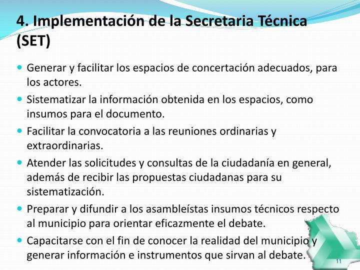 4. Implementación de la Secretaria Técnica (SET)