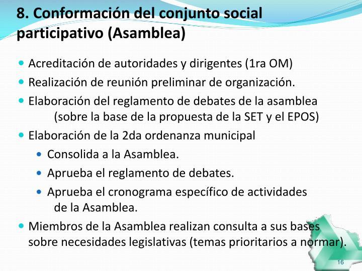 8. Conformación del conjunto social participativo (Asamblea)