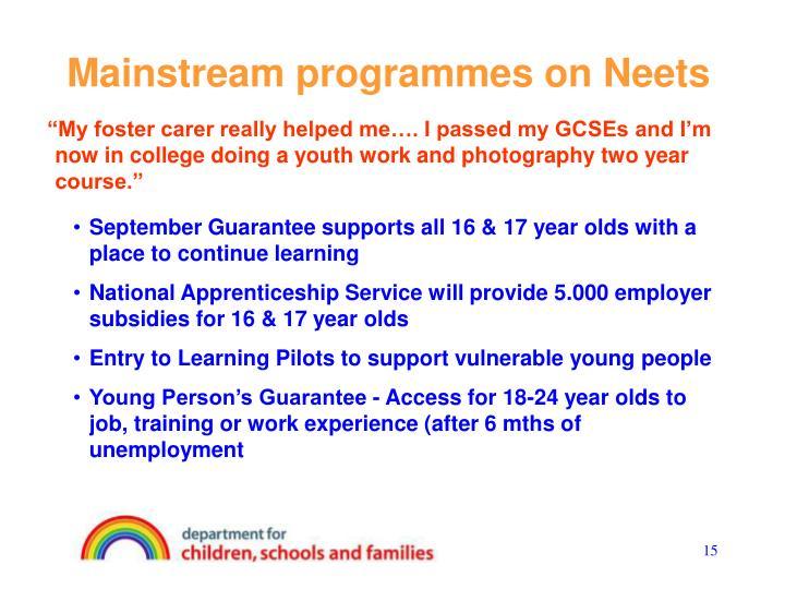 Mainstream programmes on Neets