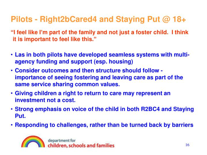 Pilots - Right2bCared4 and Staying Put @ 18+