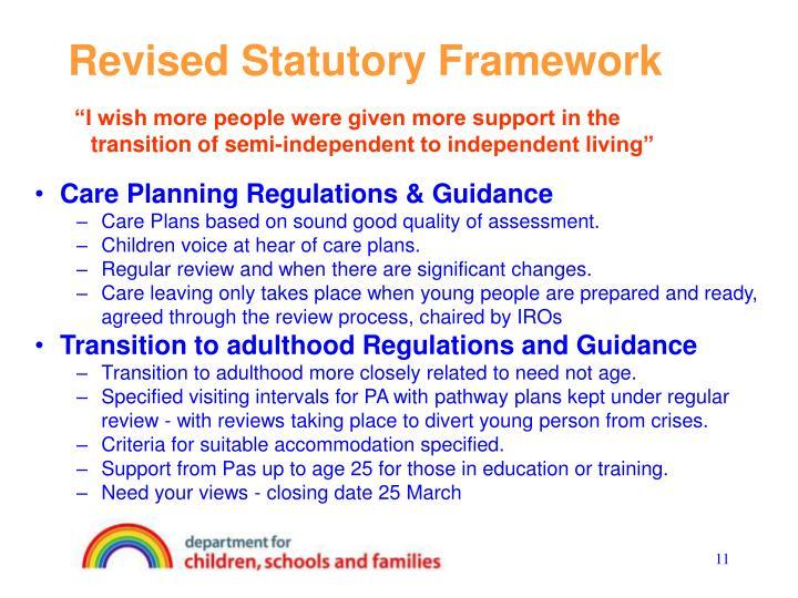 Revised Statutory Framework