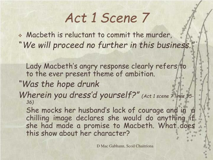 how does shakespeare show conflict in macbeth act 1 scene 7 Act 3, scene 1 alone at macbeth's court, banquo voices his suspicions that macbeth has killed duncan in order to fulfill the witches' prophesies.