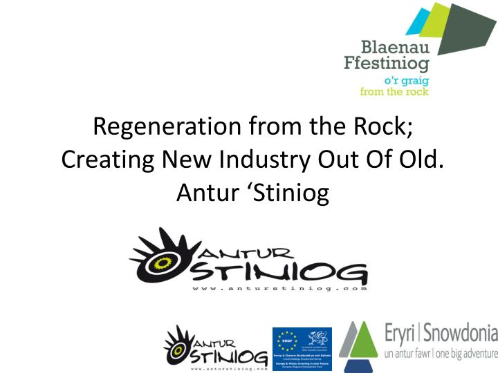 Regeneration from the Rock;