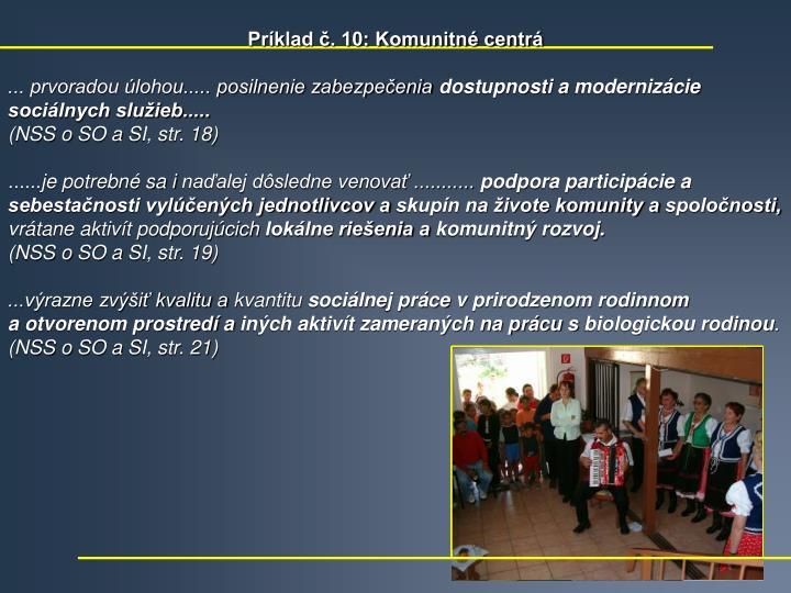 Príklad č. 10: Komunitné centrá