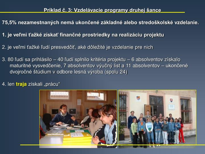 Príklad č. 3: Vzdelávacie programy druhej šance