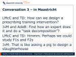 conversation 3 in maastricht