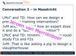 conversation 3 in maastricht1