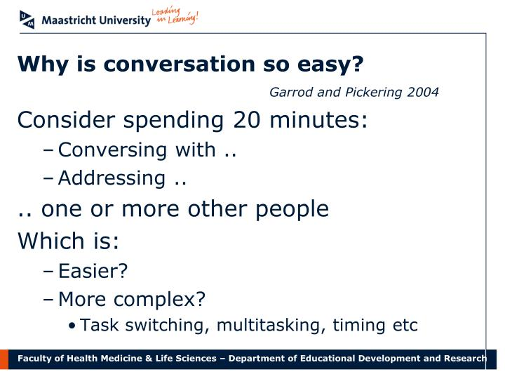 Why is conversation so easy?