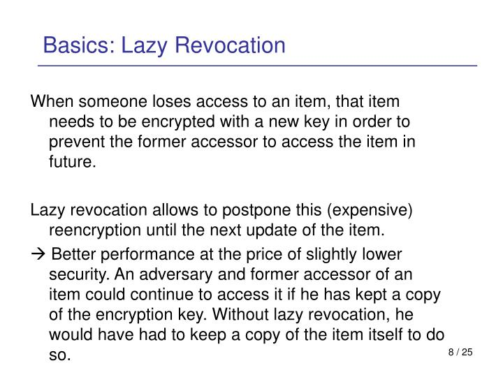 Basics: Lazy Revocation