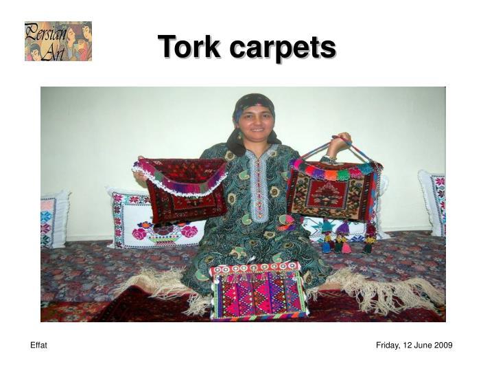 Tork carpets
