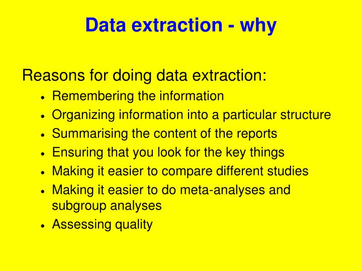 Data extraction - why