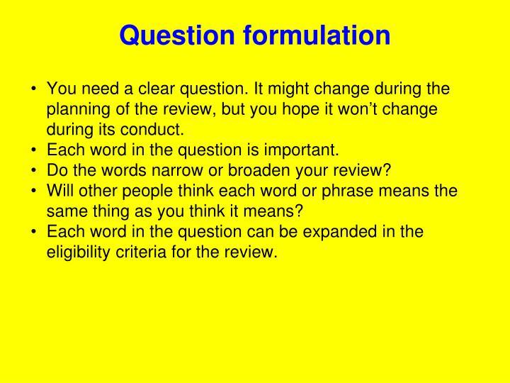 Question formulation