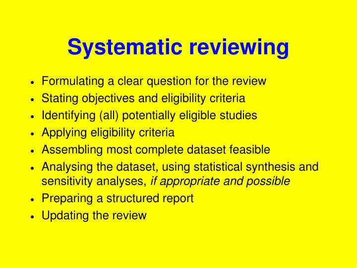 Systematic reviewing