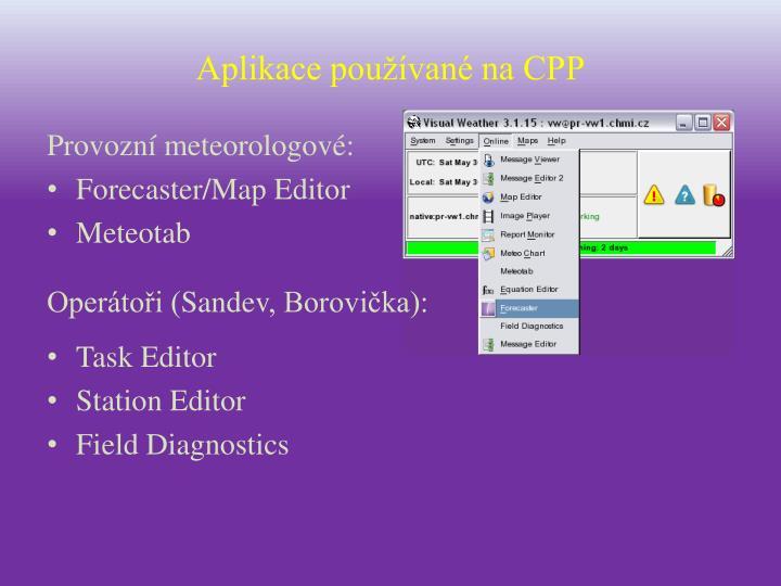 Aplikace používané na CPP