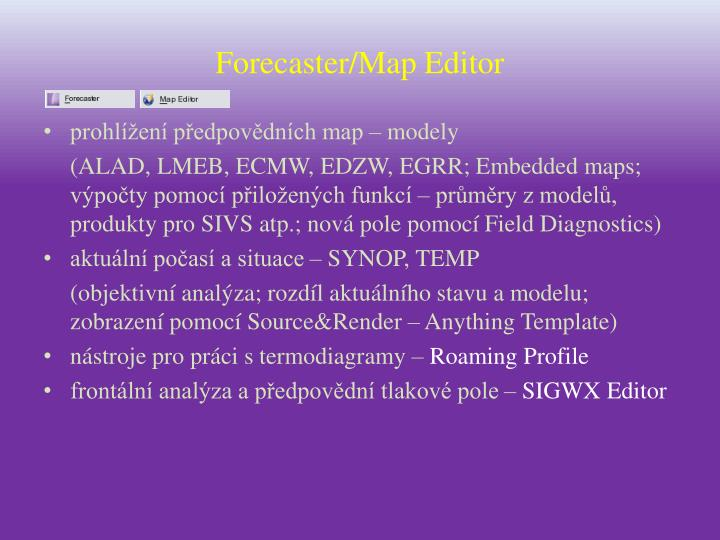 Forecaster map editor