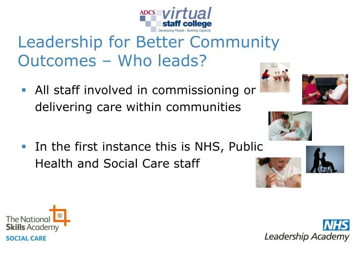 Leadership for Better Community Outcomes – Who leads?