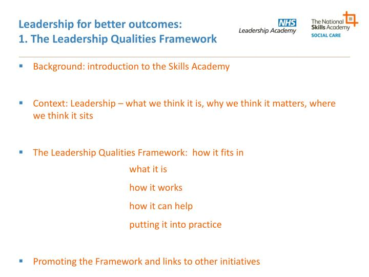 Leadership for better outcomes:
