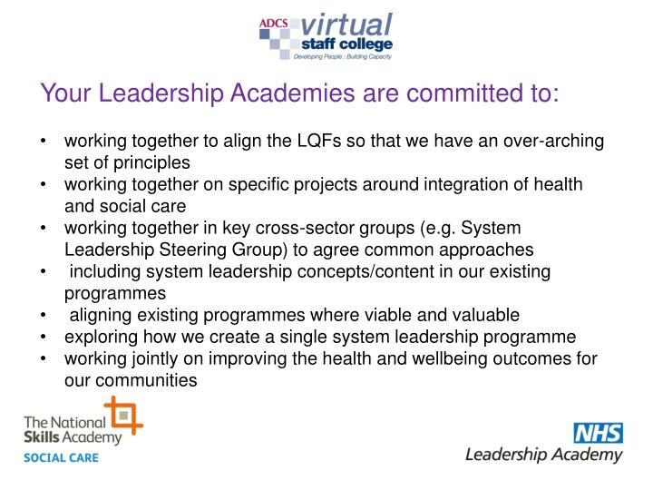 Your Leadership Academies are committed to: