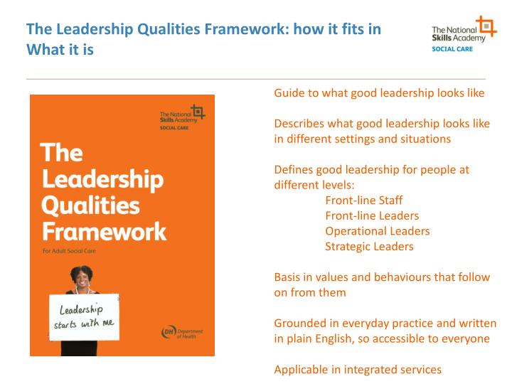 The Leadership Qualities Framework: how it fits in