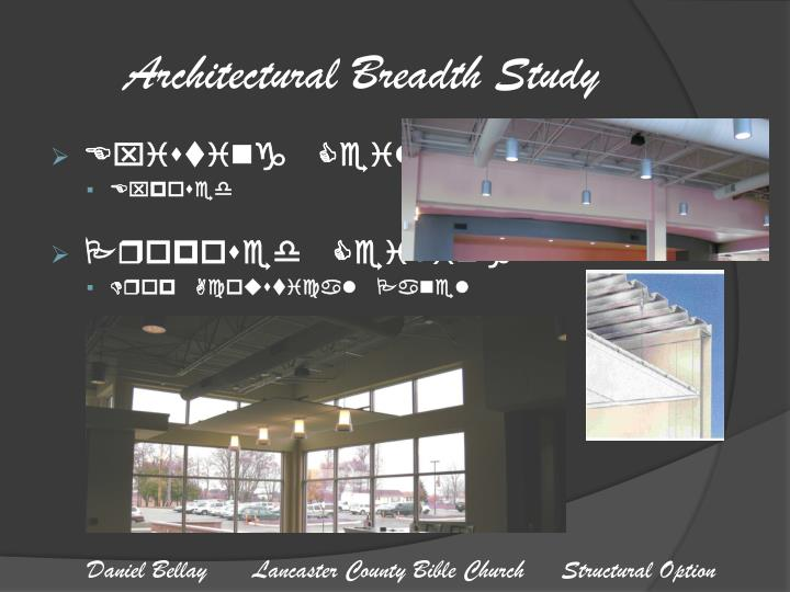 Architectural Breadth Study