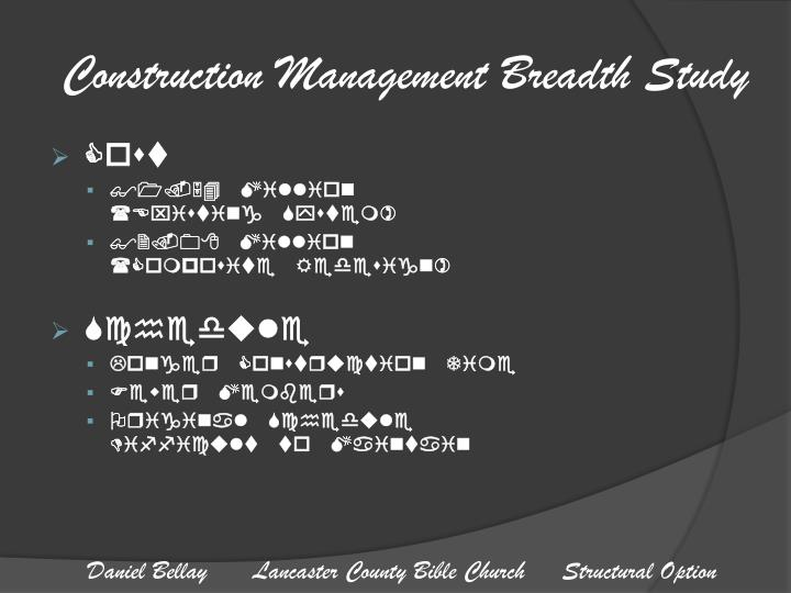 Construction Management Breadth Study